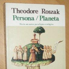 Libros de segunda mano: PERSONA/PLANETA - THEODORE ROSZAK - EDITORIAL KAIRÓS.. Lote 58285467