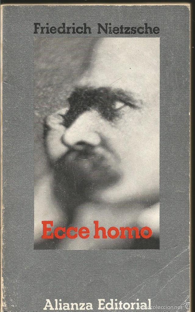 Friedrich Nietzsche Ecce Homo Alianza Sold Through