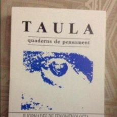 Libros de segunda mano: TAULA QUADERNS DE PENSAMENT. NÚM. 13 I 14 DE 1990. Lote 58584519