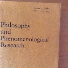 Libros de segunda mano: PHILOSOPHY AND PHENOMENOLOGICAL RESEARCH - VOL. XLVI NO.3 MARCH 1986 -. Lote 58634852