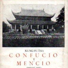 Libros de segunda mano: CONFUCIO Y MENCIO : LOS LIBROS CANÓNICOS CHINOS (IBÉRICAS BERGUA, 1954). Lote 235796935