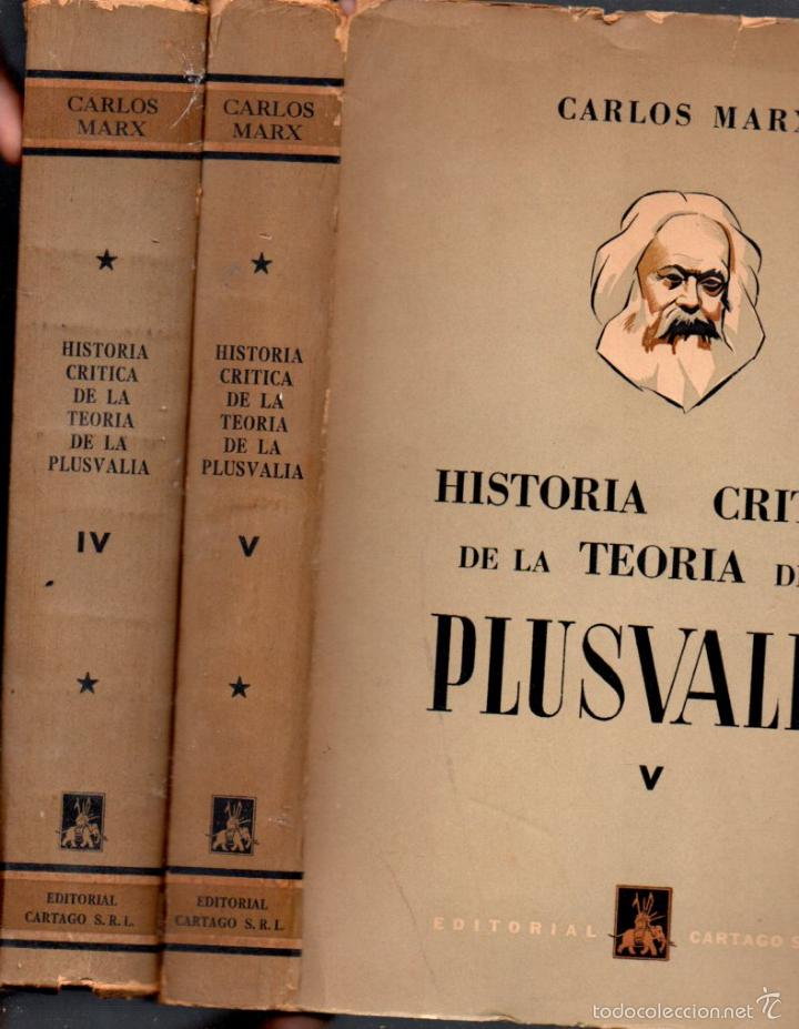 CARLOS MARX : HISTORIA CRÍTICA DE LA TEORÍA DE LA PLUSVALÍA - DOS TOMOS (CARTAGO, 1956) (Libros de Segunda Mano - Pensamiento - Filosofía)