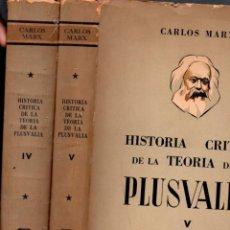 Libros de segunda mano: CARLOS MARX : HISTORIA CRÍTICA DE LA TEORÍA DE LA PLUSVALÍA - DOS TOMOS (CARTAGO, 1956). Lote 58799751