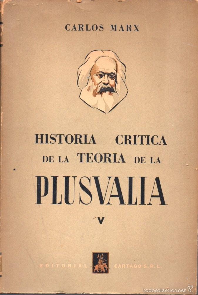 Libros de segunda mano: CARLOS MARX : HISTORIA CRÍTICA DE LA TEORÍA DE LA PLUSVALÍA - DOS TOMOS (CARTAGO, 1956) - Foto 2 - 58799751