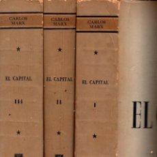 Libros de segunda mano: CARLOS MARX : EL CAPITAL - TRES TOMOS (CARTAGO, 1956). Lote 58799996