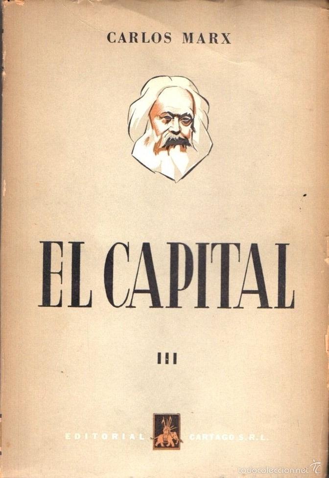 Libros de segunda mano: CARLOS MARX : EL CAPITAL - TRES TOMOS (CARTAGO, 1956) - Foto 2 - 58799996
