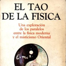 Libros de segunda mano: FRITJOF CAPRA : EL TAO DE LA FÍSICA (CÁRCAMO,1984). Lote 58802201