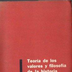 Libros de segunda mano: DUJOVNE : TEORÍA DE LOS VALORES Y FILOSOFÍA DE LA HISTORIA (PAIDÓS, 1959). Lote 59594151