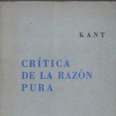 Libros de segunda mano: KANT : CRÍTICA DE LA RAZÓN PURA (LOSADA, 1957) ESTÉTICA TRASCENDENTAL Y ANALÍTICA TRASCENDENTAL. Lote 59596979