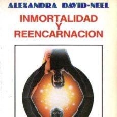 Libros de segunda mano: ALEXANDRA DAVID NEEL . INMORTALIDAD Y REENCARNACIÓN (HEPTADA, 1990). Lote 202045597