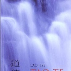 Libros de segunda mano: TAO TE CHING. EL CLÁSICO DE LA SABIDURÍA CHINA (LAO TSE). Lote 149312129
