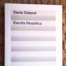 Libros de segunda mano: ESCRITS FILOSÒFICS. DENIS DIDEROT. ED 62 CLÀSSICS DEL PENSAMENT MODERN 4 1983 1A ED BON ESTAT. Lote 134049289
