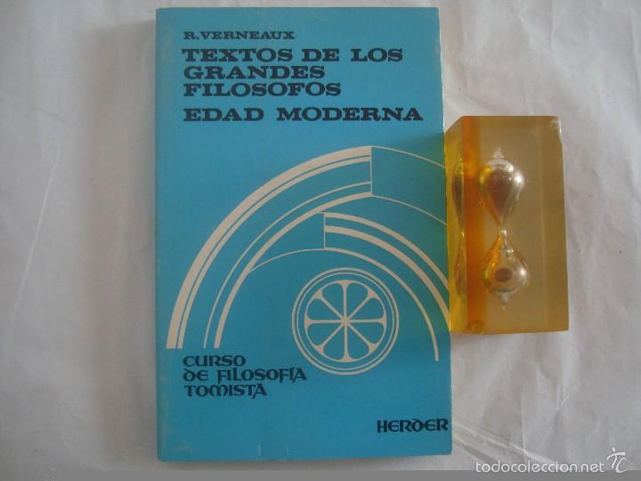 R.VERNEAUX. TEXTOS DE LOS GRANDES FILOSOFOS. EDAD MODERNA. 1978. FOLIO MENOR. (Libros de Segunda Mano - Pensamiento - Filosofía)