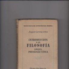 Libros de segunda mano: INTRODUCCIÓN A LA FILOSOFÍA - ALMA MATER EDITORIAL 1942. Lote 60446343