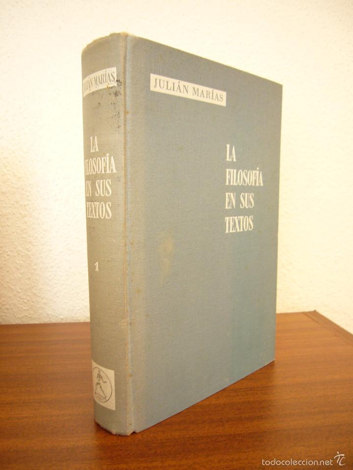 Libros de segunda mano: JULIÁN MARÍAS: LA FILOSOFÍA EN SUS TEXTOS, I: DE TALES A GALILEO (LABOR, 1963) RARO - Foto 2 - 60772335