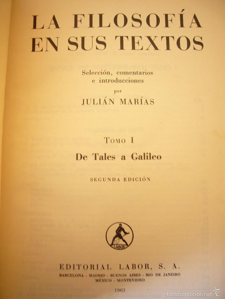 Libros de segunda mano: JULIÁN MARÍAS: LA FILOSOFÍA EN SUS TEXTOS, I: DE TALES A GALILEO (LABOR, 1963) RARO - Foto 3 - 60772335