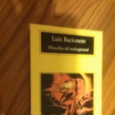 Livros em segunda mão: FILOSOFIAS DEL UNDERGROUND. LUIS RACIONERO. COMPACTOS ANAGRAMA, 2002. RÚSTICA. COMO NUEVO . Lote 60814987