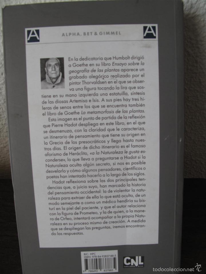 Libros de segunda mano: EL VELO DE ISIS. ENSAYO SOBRE LA HISTORIA DE LA NATURALEZA.- PIERRE HADOT.- ALPHA DECAY. CNL.- - Foto 10 - 166959436