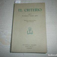 Libros de segunda mano - EL CRITERIO POR EL DR. D JAIME BALMES. ED CONMEMORATIVA DEL CENTENARIO. EDITORIAL BALMES - 61550000