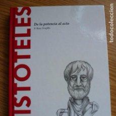Libros de segunda mano: ARISTOTELES. DE LA POTENCIA AL ACTO. P. RUIZ TRUJILLO. Lote 62007232