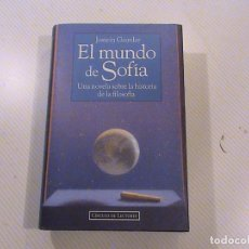Livros em segunda mão: EL MUNDO DE SOFÍA. UNA NOVELA SOBRE LA HISTORIA DE LA FILOSOFIA. (AUTOR: JOSTEIN GAARDER). Lote 57860841