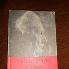 Libros de segunda mano: LA FILOSOFÍA -KARL JASPERS 1970. Lote 63357156