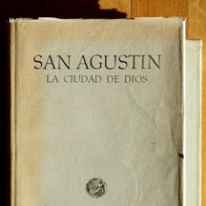 Libros de segunda mano: SAN AGUSTIN - LA CIUDAD DE DIOS (I Y II) - EDICIONES ALMA MATER - BARCELONA 1953 - EDICION BILINGÜE. Lote 63600408