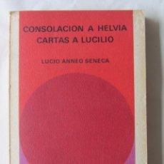 Libros de segunda mano - CONSOLACIÓN A HELVIA. CARTAS A LUCIO. LUCIO ANNEO SENECA. ED. SALVAT. 1971 - 63697227