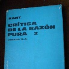 Libros de segunda mano: KANT - CRÍTICA DE LA RAZÓN PURA 2. Lote 194748281