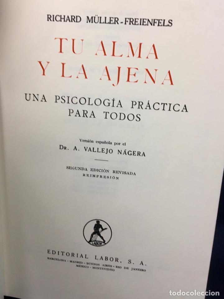 Libros de segunda mano: Tu alma y la ajena libro Muller-Freienfels version dr vallejo najera 1963 - Foto 6 - 64467527
