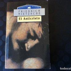 Libros de segunda mano: EL ANTICRISTO.- FRIEDRICH NIETZSCHE. Lote 64845551