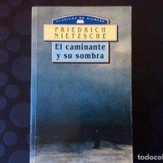 Libros de segunda mano: EL CAMINANTE Y SU SOMBRA.-FRIEDRICH NIETZSCHE. Lote 64846071