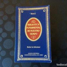 Libros de segunda mano: SENECA: SOBRE LA FELICIDAD. Lote 136237786