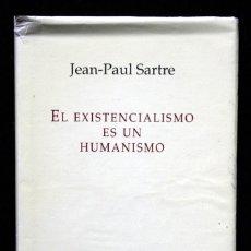 Libros de segunda mano: EL EXISTENCIALISMO ES UN HUMANISMO - JEAN - PAUL SARTRE ISBN: 9788435027038. Lote 65020959