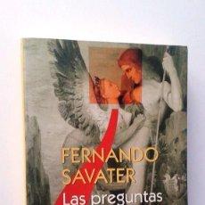 Libros de segunda mano: FERNANDO SAVATER: LAS PREGUNTAS DE LA VIDA. Lote 65932310