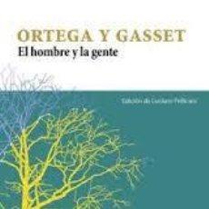 Libros de segunda mano: EL HOMBRE Y LA GENTE DE ORTEGA Y GASSET,ED DE LUCIANO PELLICANI. Lote 65939798
