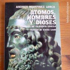 Libros de segunda mano - ÁTOMOS, HOMBRES Y DIOSES. MARTÍNEZ LORCA. TECNOS1988 202 pp21x14 - 65952858