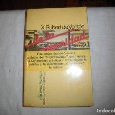 Libros de segunda mano: DE LA MODERNIDAD.ENSAYO DE FILOSOFIA CRITICA.XAVIER RUBERT DE VENTOS.EDICIONES PENINSULA 1980.-1ª ED. Lote 67458393