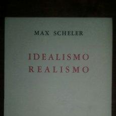 Libros de segunda mano: IDEALISMO REALISMO MAX SCHELER NOVA. Lote 67732905