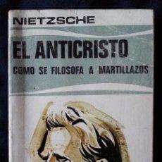 Libros de segunda mano: EL ANTICRISTO / CÓMO SE FILOSOFA A MARTILLAZOS – NIETZSCHE – EDAF 1975. Lote 113308926