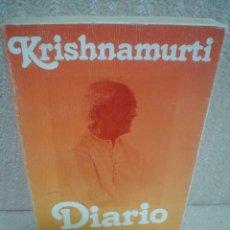 Libros de segunda mano: J. KRISHNAMURTI: DIARIO. Lote 70006033
