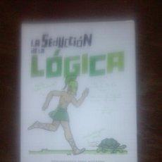 Libros de segunda mano: LA SEDUCCIÓN DE LA LÓGICA. CHRISTOPH DROSSER . Lote 71505417