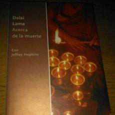 Libros de segunda mano: ACERCA DE LA MUERTE. DE EL DALAI LAMA--(RBA EDITORES). Lote 73810945