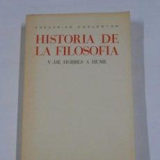 Libros de segunda mano: HISTORIA DE LA FILOSOFIA. TOMO V. DE HOBBES A HUME. FREDERICK COPLESTON. TDK25. Lote 74140679