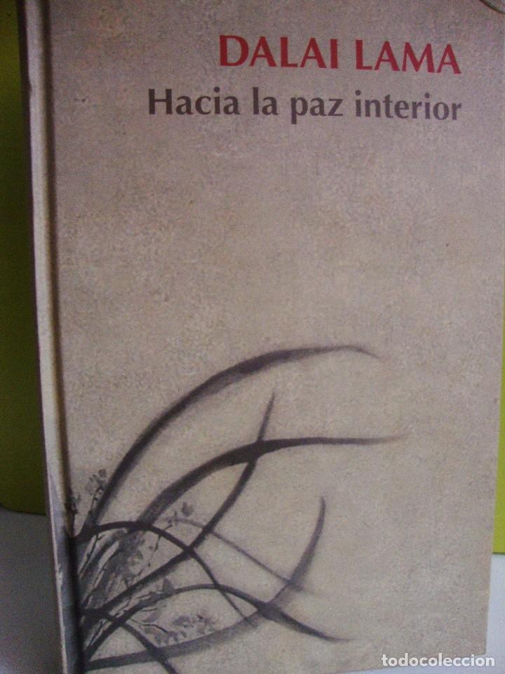 HACIA LA PAZ INTERIOR - DALAI LAMA - RBA (Libros de Segunda Mano - Pensamiento - Filosofía)