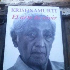 Libros de segunda mano: EL ARTE DE VIVIR KRISHNAMURTI KAIRÓS. Lote 74894691