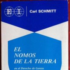 Libros de segunda mano: CARL SCHMITT. EL NOMOS DE LA TIERRA. 1979. Lote 297111603