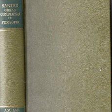Libros de segunda mano: SARTRE : OBRAS COMPLETAS III - EL SER Y LA NADA / CRÍTICA DE LA RAZÓN DIALÉCTICA (AGUILAR, 2000). Lote 77057285