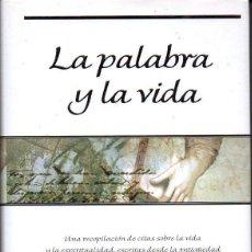 Libros de segunda mano: LORIE / DUNN MASCETTI : LA PALABRA Y LA VIDA (EDICIONES B, 1999). Lote 77060085