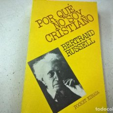 Livres d'occasion: POR QUE NO SIOY CRISTIANO-BERTRAND RUSSELL-POCKET EDHASA- N 3. Lote 180089756